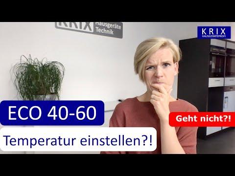 ECO 40-60 Temperatur lässt sich nicht einstellen ?! betrifft alle Hersteller?